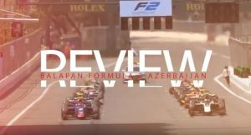 TJA RACE REVIEW : Formula 2 AzerbaijanGP 2019