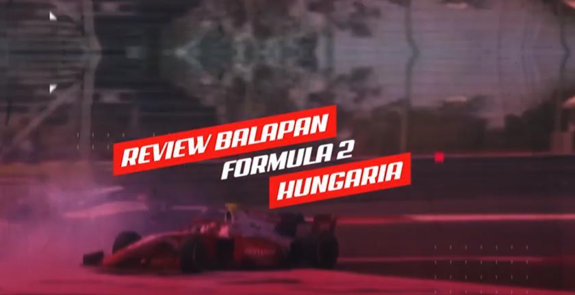 F2 GP HUNGARIA - TJA REVIEW